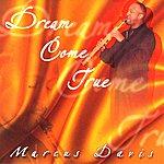 Marcus Davis Dream Come True