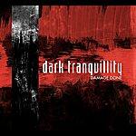 Dark Tranquillity Damage Done (Re-Issue + Bonus Tracks)