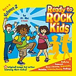 Dr. Mac & Friends Ready To Rock Kids Vol. 2