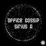 Office Gossip Sirius A