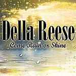 Della Reese Come Rain Or Shine
