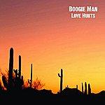 Boogie Man Love Hurts - Single