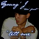 Young J Tell Me - Single