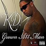 Kd Grown A$$ Man - Ep