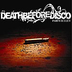 Death Before Disco Party Bullet