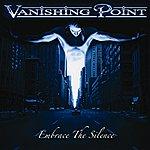 Vanishing Point Embrace The Silence