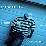 Cool G Greenwood Ave. (Where Failure Is Not An Option) - Ep