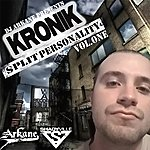 Kronik Dj Arkane Presents: Split Personality Mixtape Volume 1