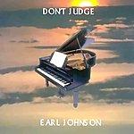Earl Johnson Don't Judge - Single