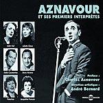 Charles Aznavour Aznavour Et Ses Premiers Interprètes(Aznavour & His First Performers)
