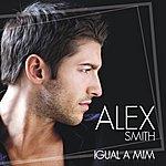 Alex Smith Igual A Mim