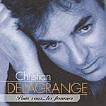 Christian Delagrange Pour Vous... Les Femmes
