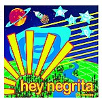 Hey Negrita The Remixes (4-Track Maxi-Single)