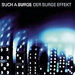 Such A Surge Der Surge Effekt