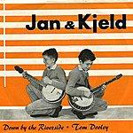 Jan & Kjeld Down By The Riverside