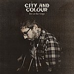 City and Colour Live At The Verge (2-Track Single)