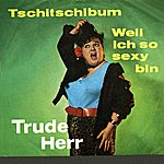 Trude Herr Tschitschibum