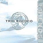 Rococo Friends