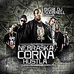 The Big Six Nebraska Corna Hustla - Ep