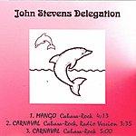 John Stevens Delegation (3-Track Maxi-Single)