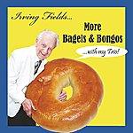 Irving Fields Trio More Bagels & Bongos