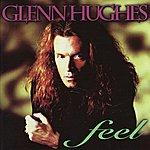 Glenn Hughes Feel