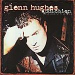 Glenn Hughes Addiction