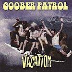 Goober Patrol Vacation