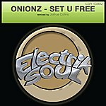 Onionz Set U Free (3-Track Maxi-Single)