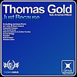 Thomas Gold Just Because (Feat. Amanda Wilson)