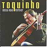 Toquinho Bossa Nova Forever