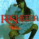 Rasheeda Touch Ya Toes - Ep