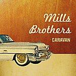 The Mills Brothers Caravan