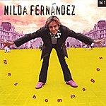 Nilda Fernandez Mes Hommages...