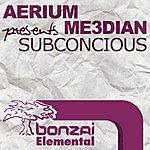 The Aerium Subconcious