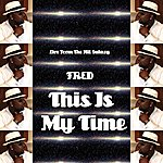 Fred This Is My Time (Bonus Track)