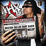 Max B Million Dollar Baby Radio