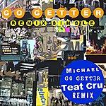 Michael Go Getter (Teat Cru Remix) - Single