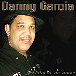 Danny Garcia Historia De Amor