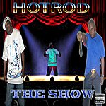 Hot Rod The Show