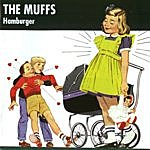 The Muffs Hamburger