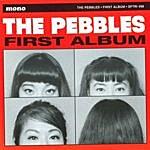 Pebbles First Album