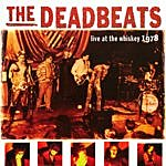 Deadbeats Live At The Whiskey 1978