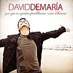 David DeMaria Que Yo No Quiero Problemas (Con Chenoa) (Single)