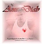 Amr Diab Stylish Spanish Arabic Beats & Remix By Dj Shakira El Wazira Vol 11