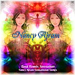 Nancy Ajram Best Remix Sensation Nancy Ajram Sensational Songs