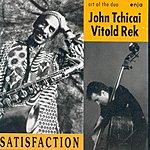 John Tchicai Satisfaction