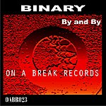 Binary By And By