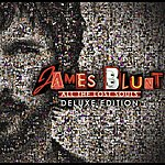 James Blunt All The Lost Souls: Deluxe Edition