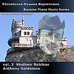 Anthony Goldstone Russian Piano Music, Vol. 2